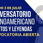 Convocatoria para Conversatorio Latinoamericano de Mitos y Leyendas