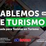 Hablemos de Turismo: 3era Jornada para Tesistas